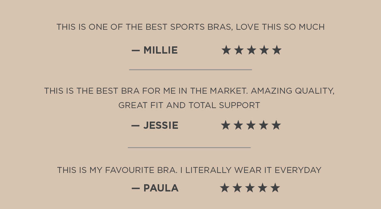This is one of the best sports bras, love this so much. This is the best sports bra for me in the market. Great fit and total support. This is my favourite bra I literally wear it every day.